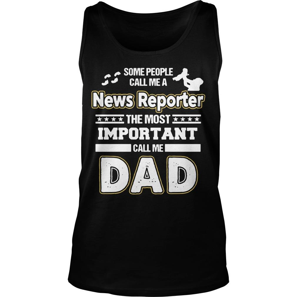 News Reporter Dad No Tank Top