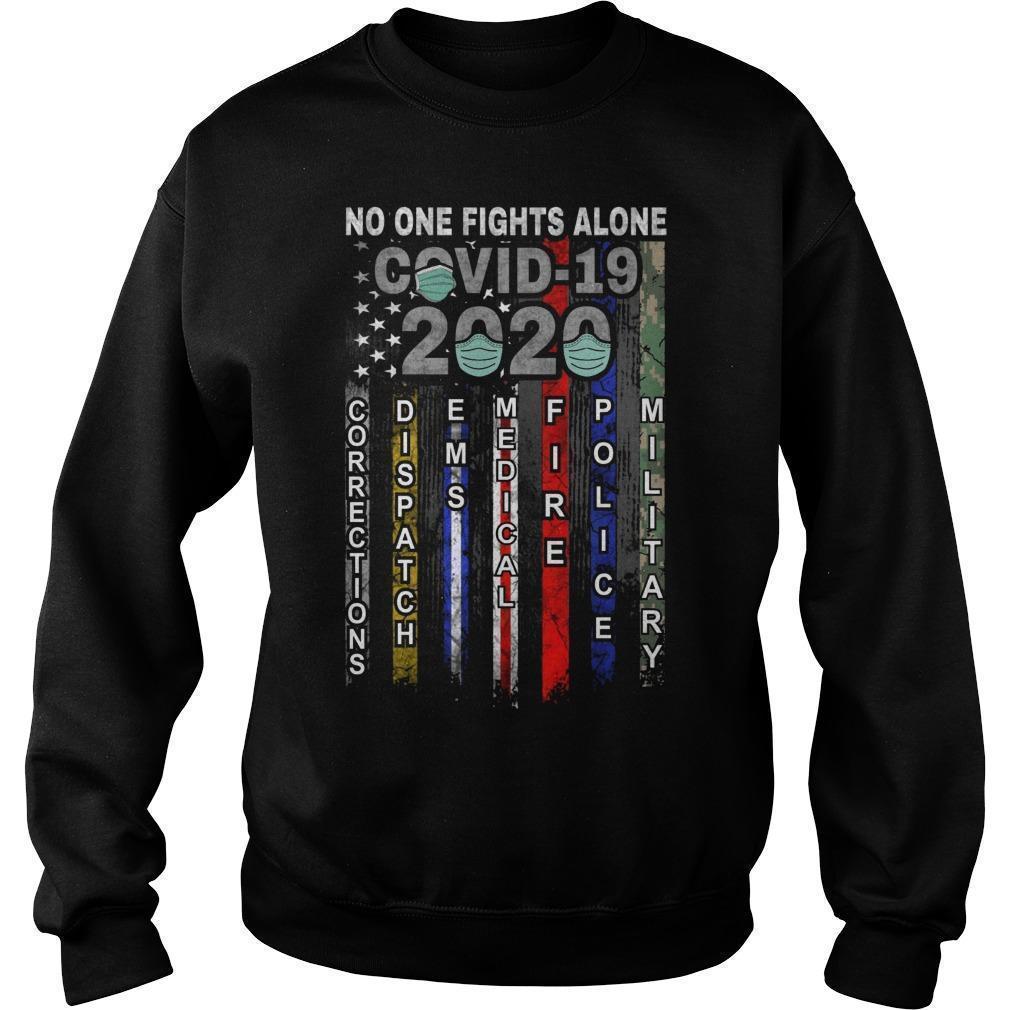 No One Fights Alone Covid 19 2020 Sweater