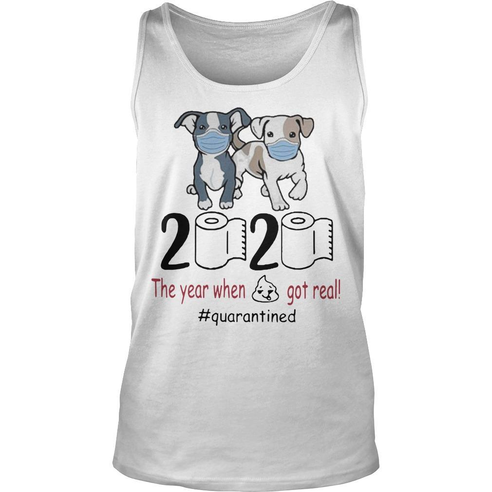 Pitbull 2020 The Year When Shit Got Real Quarantined Tank Top