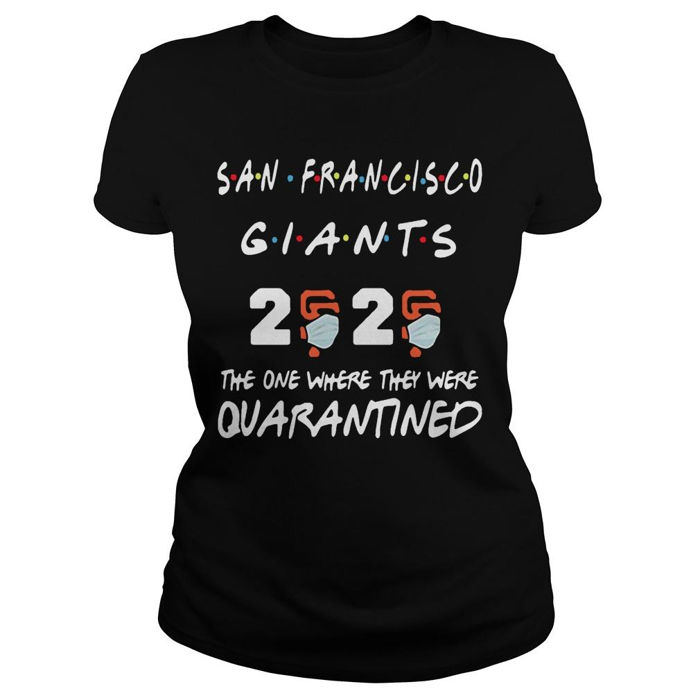 San Francisco Giants 2020 The One Where They Were Quarantined Longsleeve