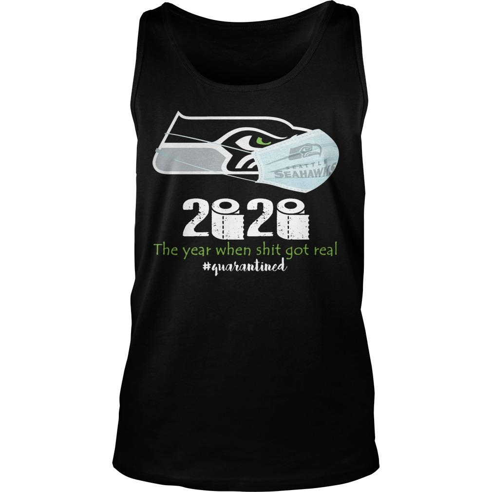 Seattle Hawkeyes 2020 The Year When Shit Got Real #quarantined Tank Top