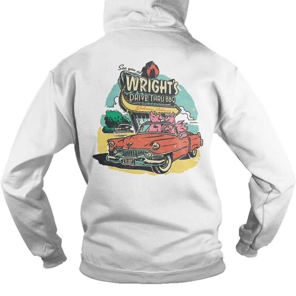 See You At Wright's Drive Thru Bbq Hoodie
