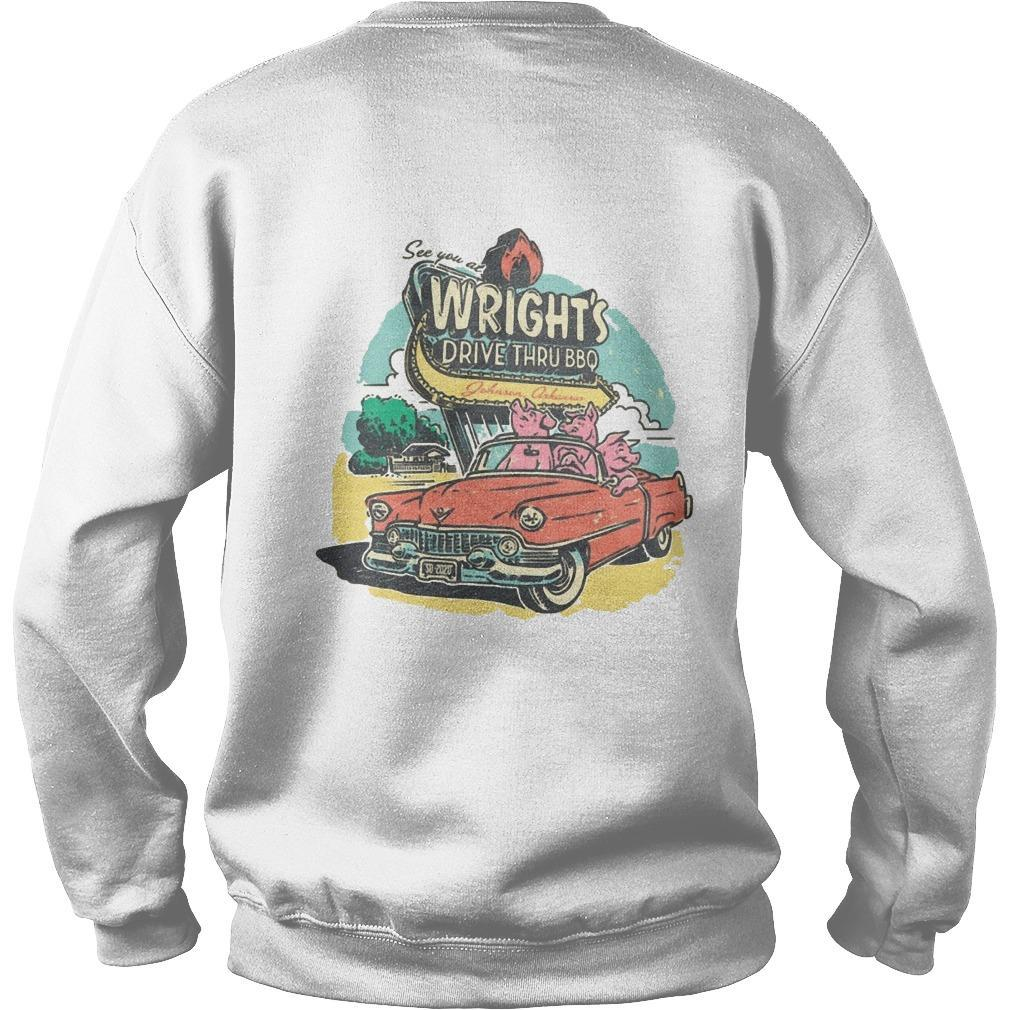 See You At Wright's Drive Thru Bbq Sweater