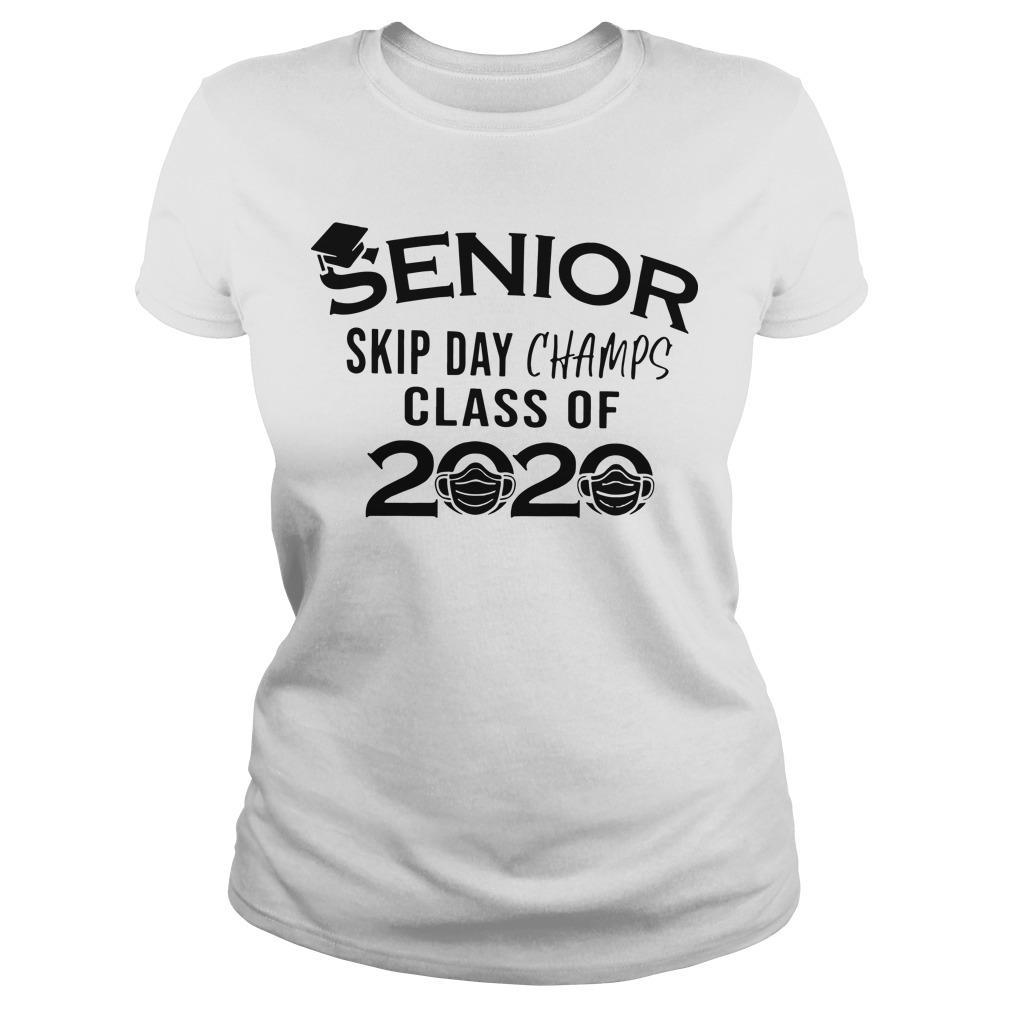 Senior Skip Day Champs Class Of 2020 Longsleeve