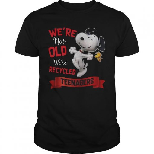 Snoopy We're Not Old We're Recycled Teenagers Shirt