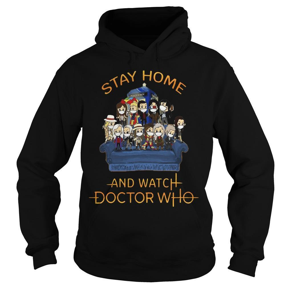 Stay Home And Watch Doctor Who Hoodie