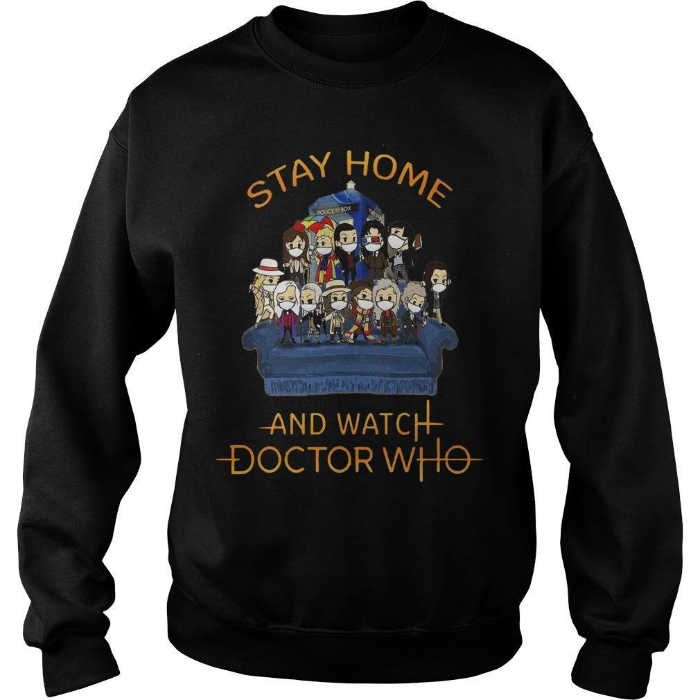 Stay Home And Watch Doctor Who Sweater