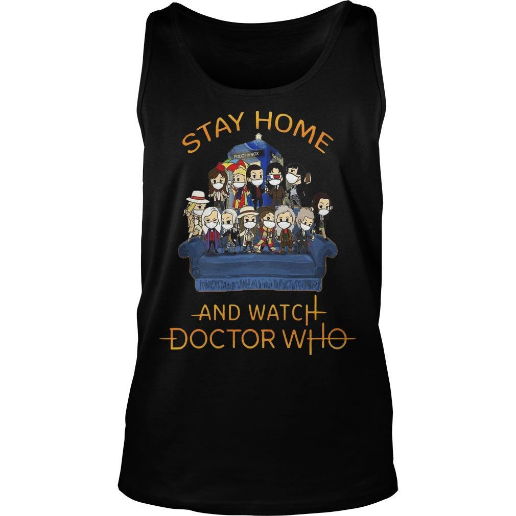Stay Home And Watch Doctor Who Tank Top