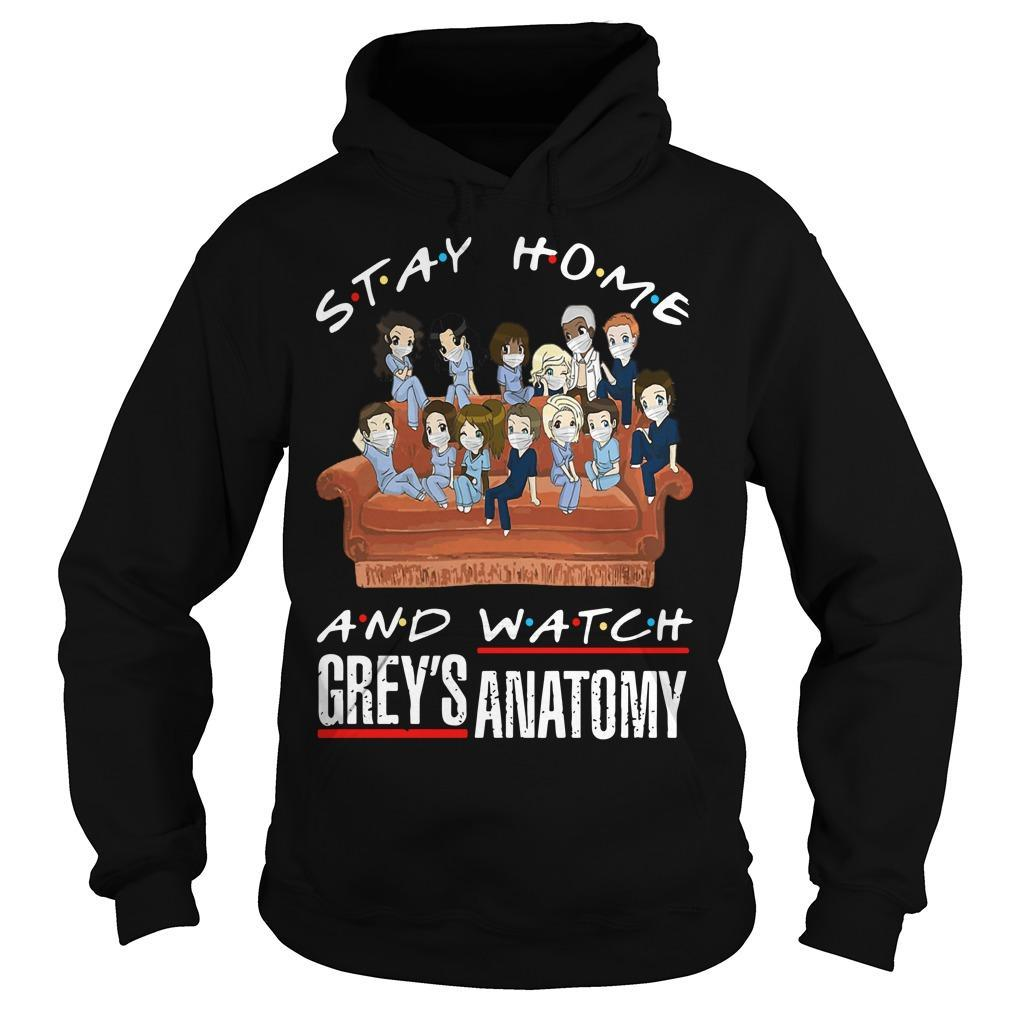 Stay Home And Watch Grey's Anatomy Hoodie