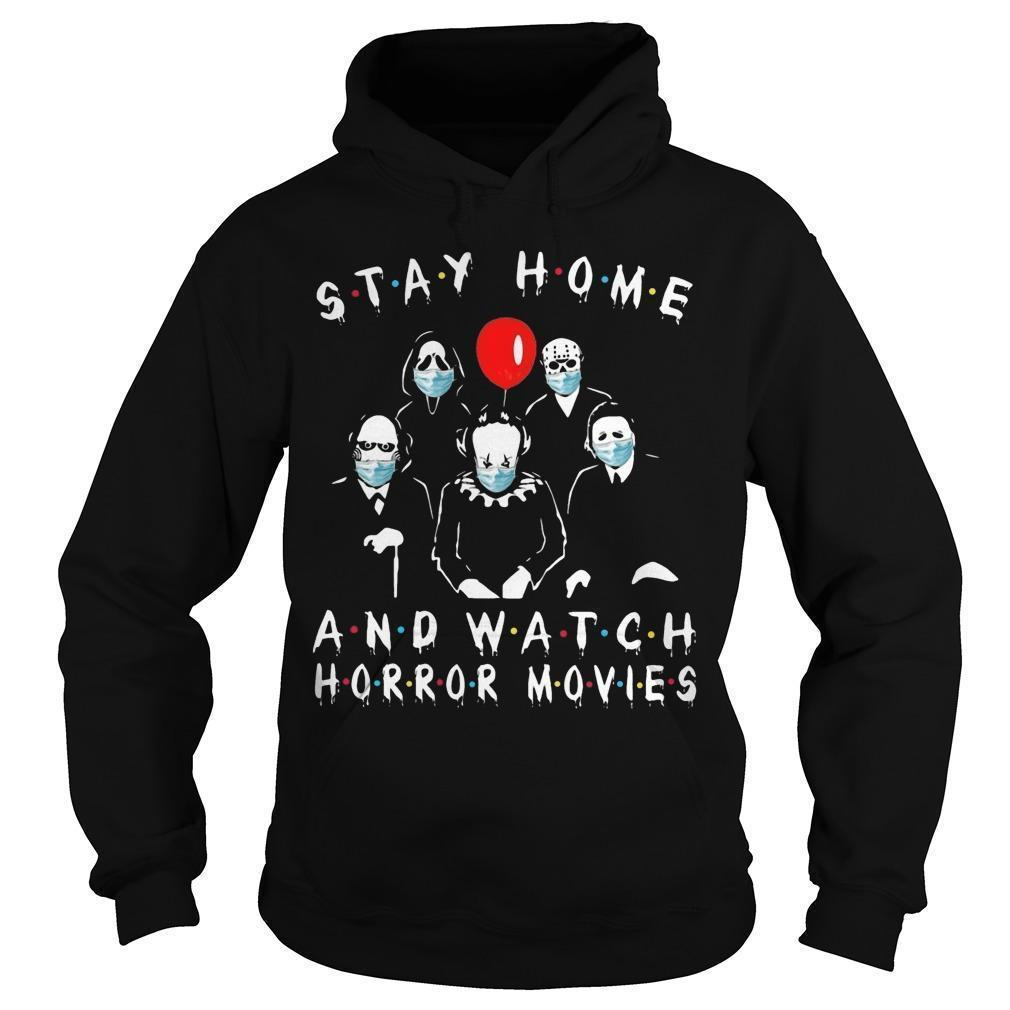 Stay Home And Watch Horror Movies Hoodie