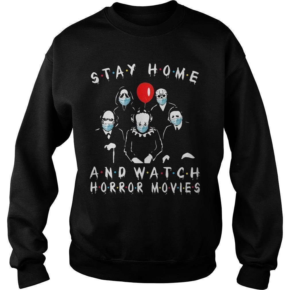 Stay Home And Watch Horror Movies Sweater