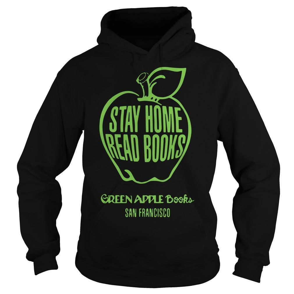 Stay Home Read Books Green Apple Books San Francisco Hoodie