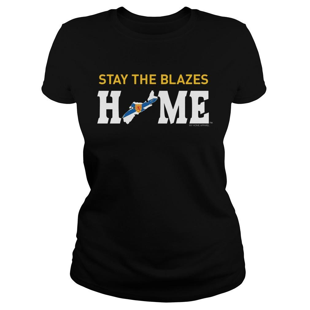 Stay The Blazes Home T Longsleeve