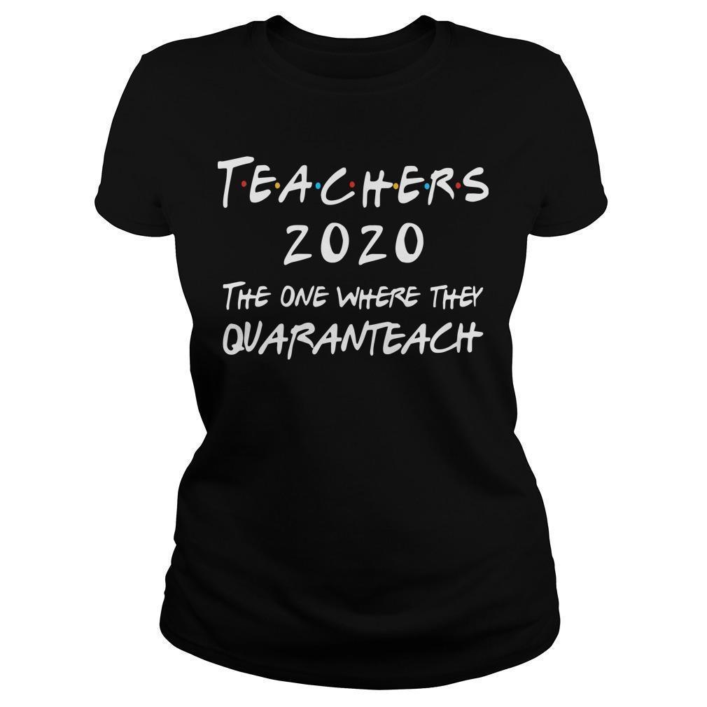 Teachers 2020 The One Where They Quaranteach Longsleeve