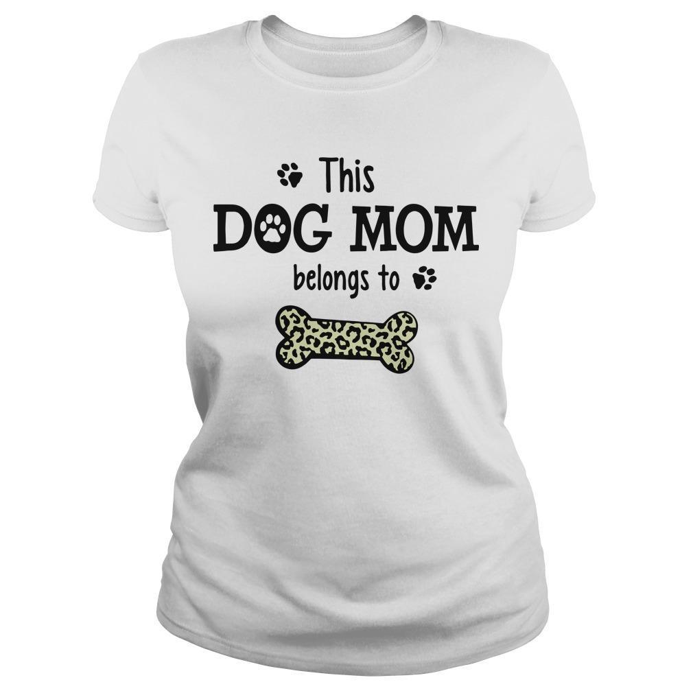 This Dog Mom Belongs To Longsleeve
