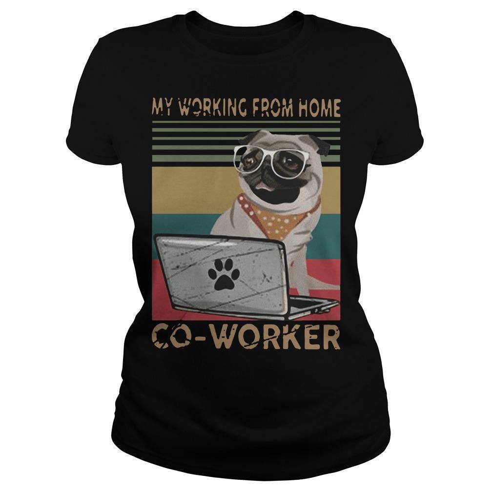 Vintage Pug My Working From Home Coworker Longsleeve