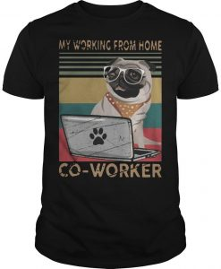 Vintage Pug My Working From Home Coworker Shirt