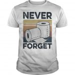 Vintage Toilet Paper Never Forget Shirt