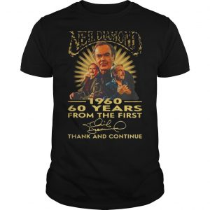 1960 Neil Diamond 60 Years From The First Thank And Continue Signature Shirt