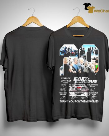 20 Years Of Fast And Furious 9 Movies 2001 2021 Thank You For The Memories Shirt