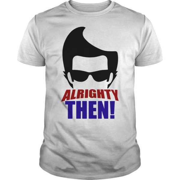 Ace Ventura Alrighty Then Shirt