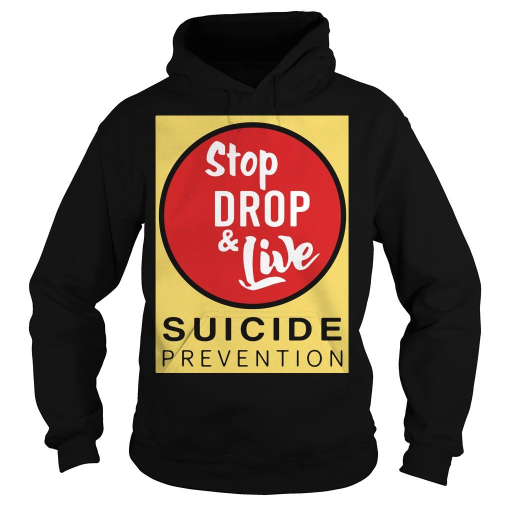 Angela Jones Stop Drop And Live Suicide Prevention Hoodie