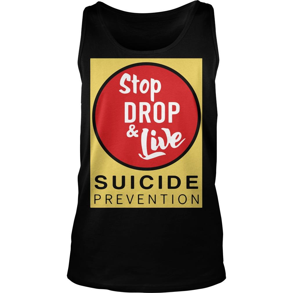 Angela Jones Stop Drop And Live Suicide Prevention Tank Top
