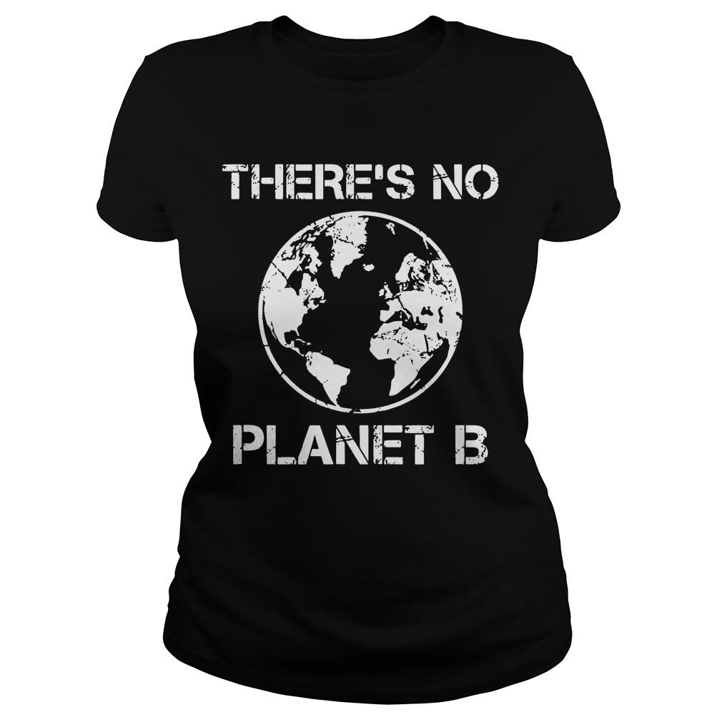Because There Is No Planet B T Longsleeve