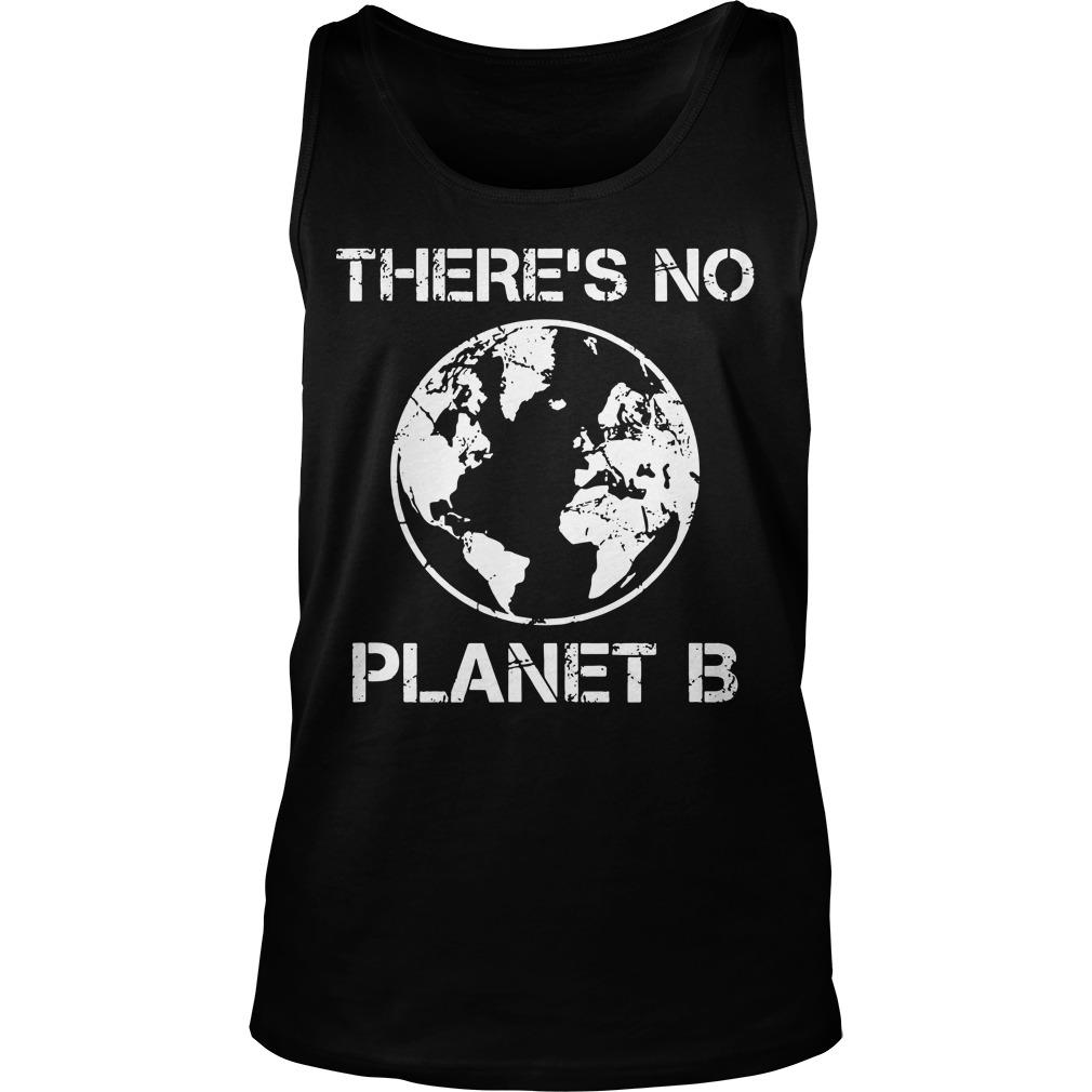 Because There Is No Planet B T Tank Top