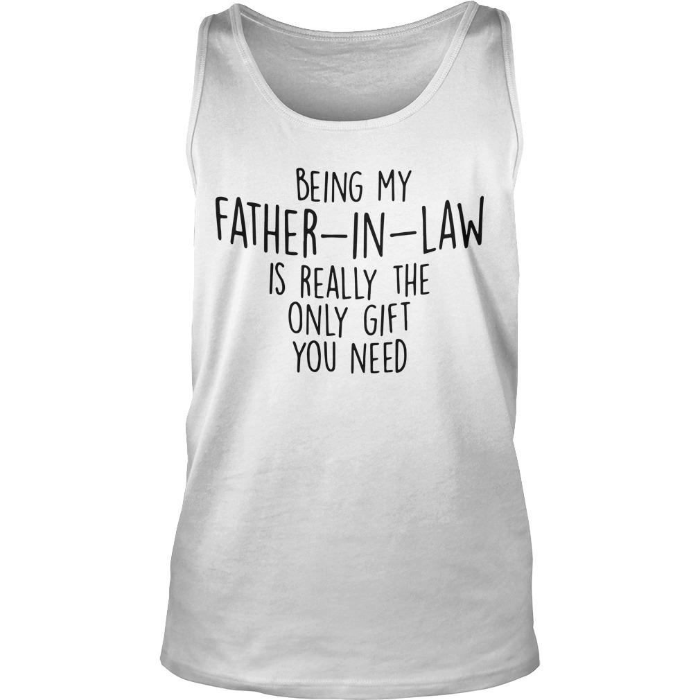 Being My Father In Law Is Really The Only Gift You Need Tank Top
