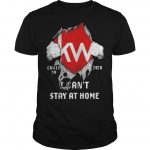 Blood Inside Me Kw Covid 19 2020 I Can't Stay At Home Shirt