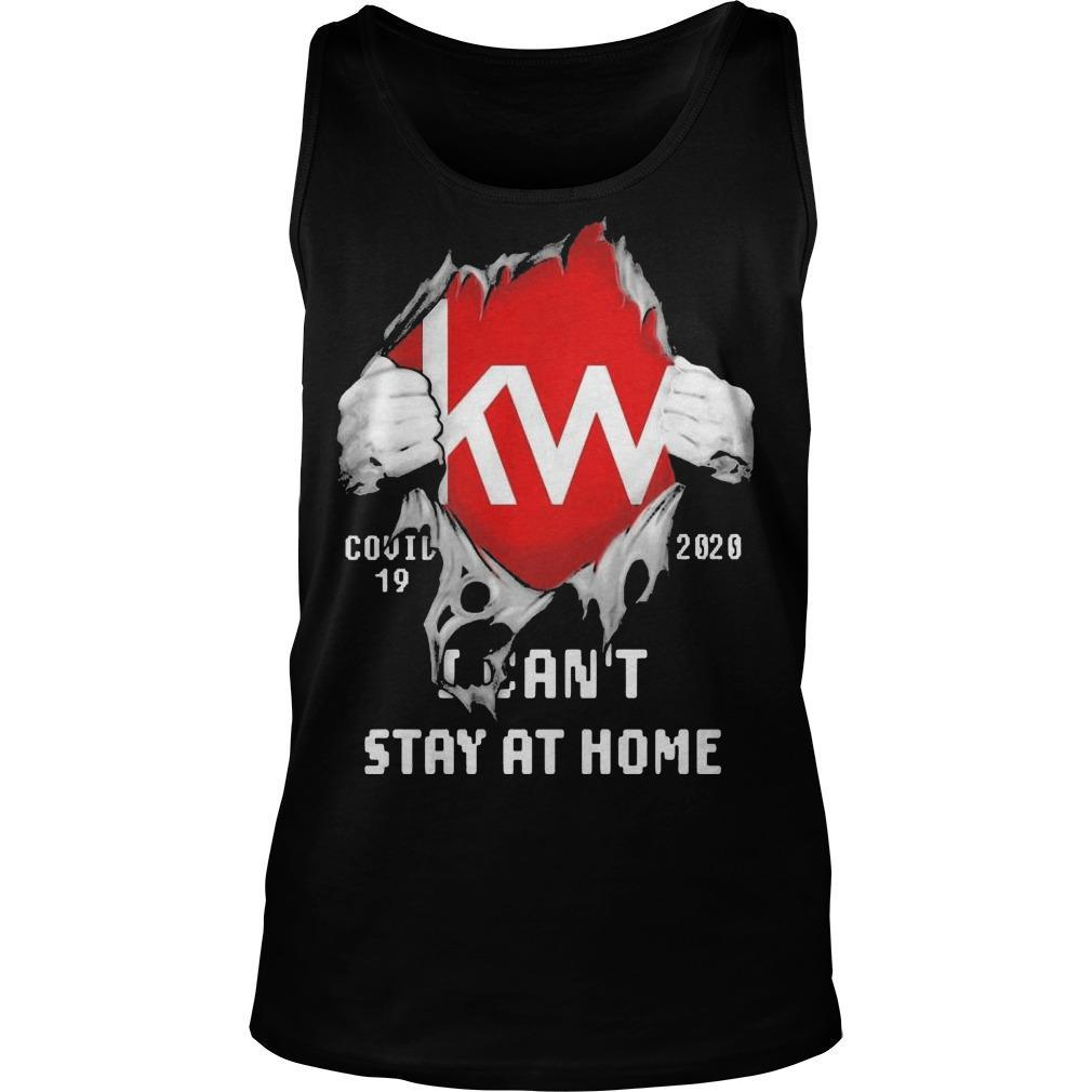 Blood Inside Me Kw Covid 19 2020 I Can't Stay At Home Tank Top