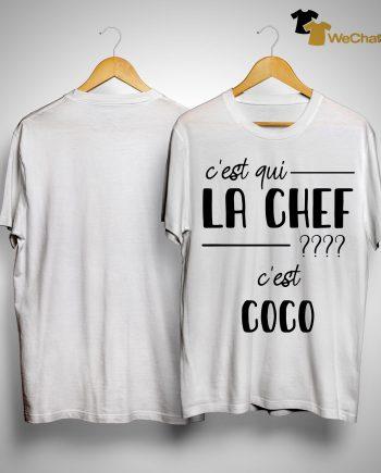 C'est Qui La Chef C'est Coco Shirt