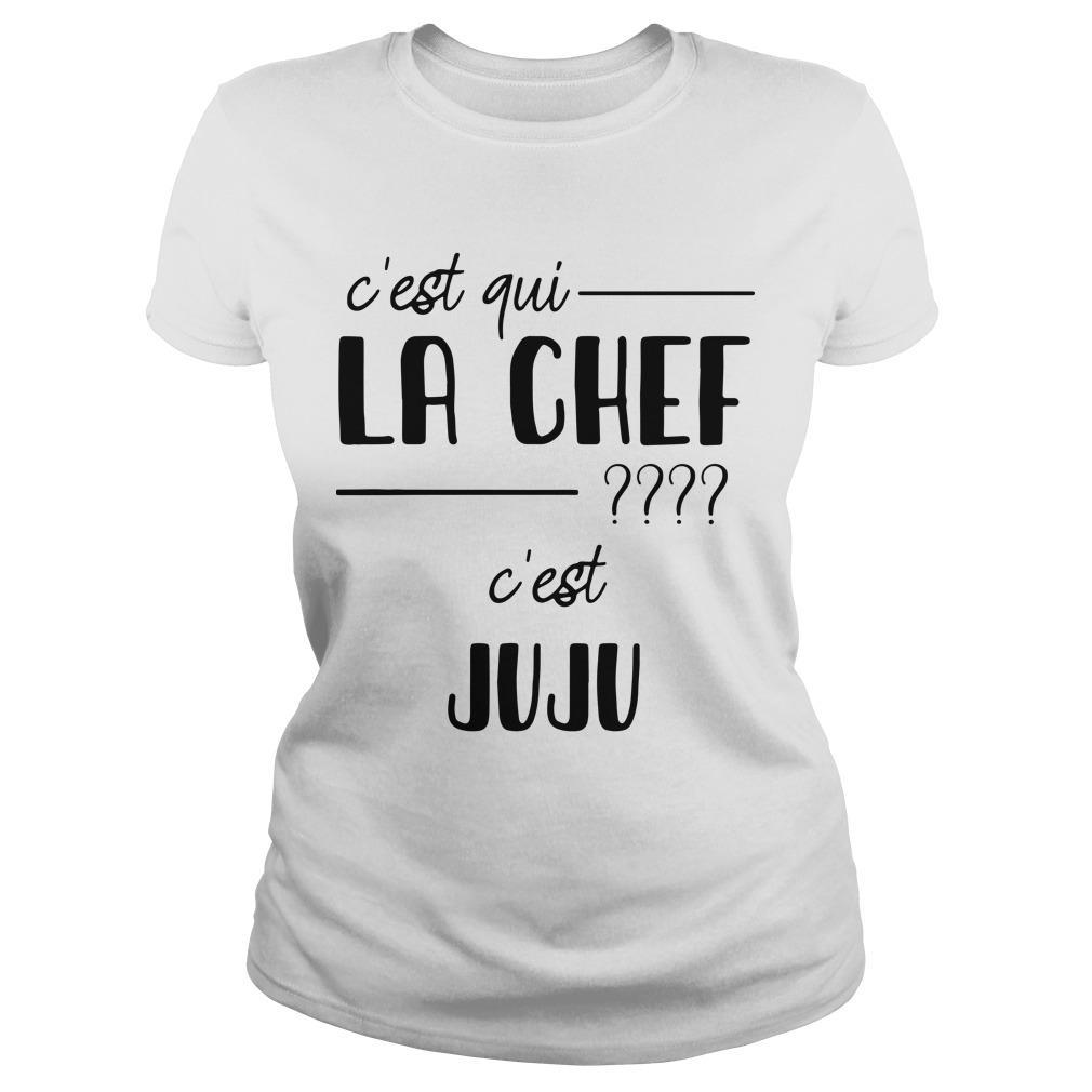 C'est Qui La Chef C'est Juju Longsleeve