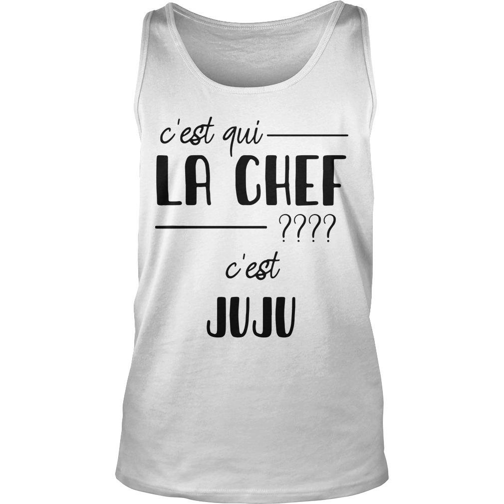 C'est Qui La Chef C'est Juju Tank Top