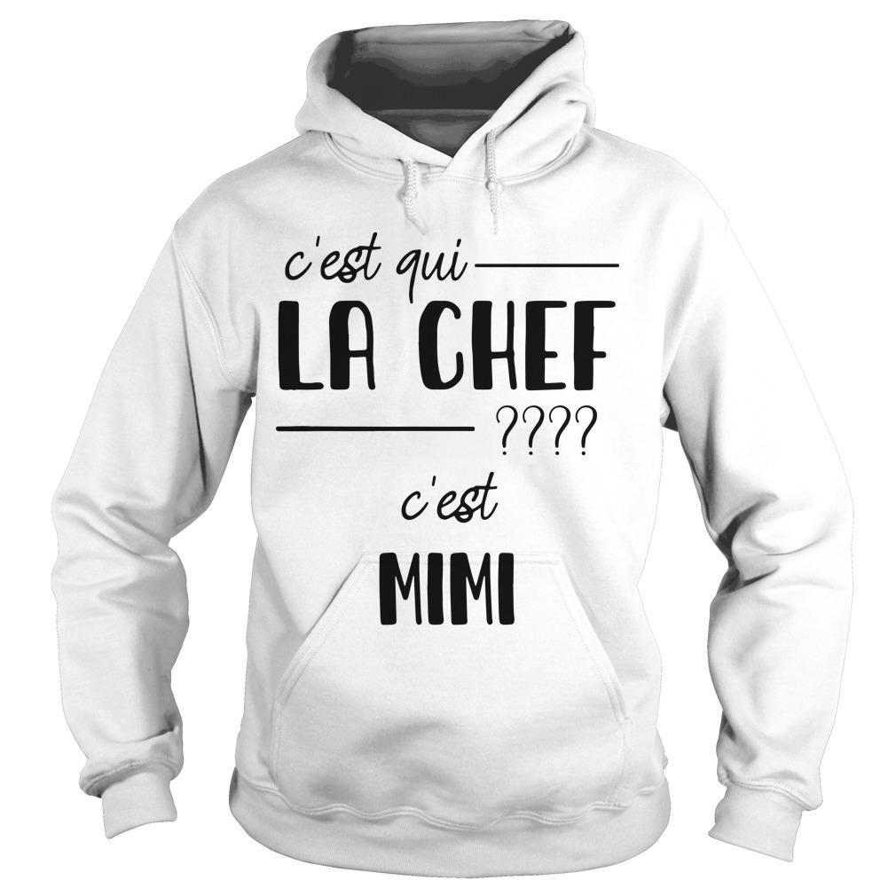 C'est Qui La Chef C'est Mimi Hoodie