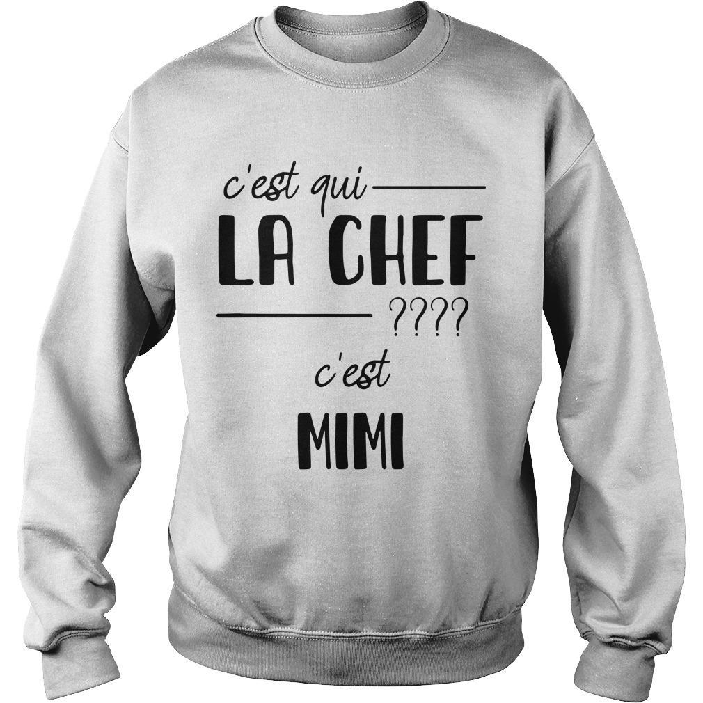 C'est Qui La Chef C'est Mimi Sweater