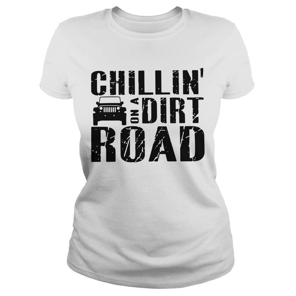 Chillin' On A Dirt Road Longsleeve