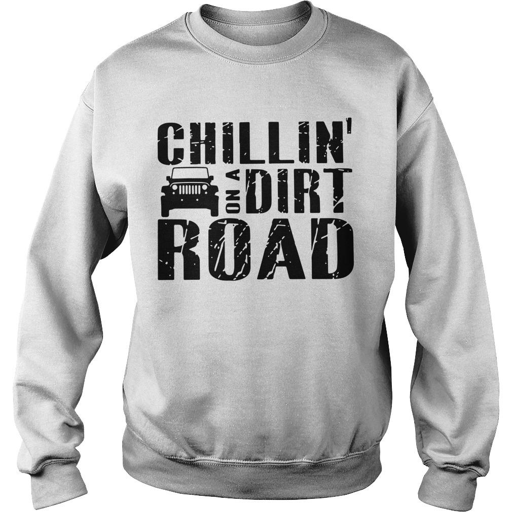 Chillin' On A Dirt Road Sweater