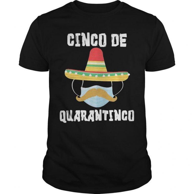 Covid 19 Mask Cinco De Quarantinco Shirt