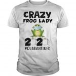 Crazy Frog Lady 2020 Quarantined Shirt