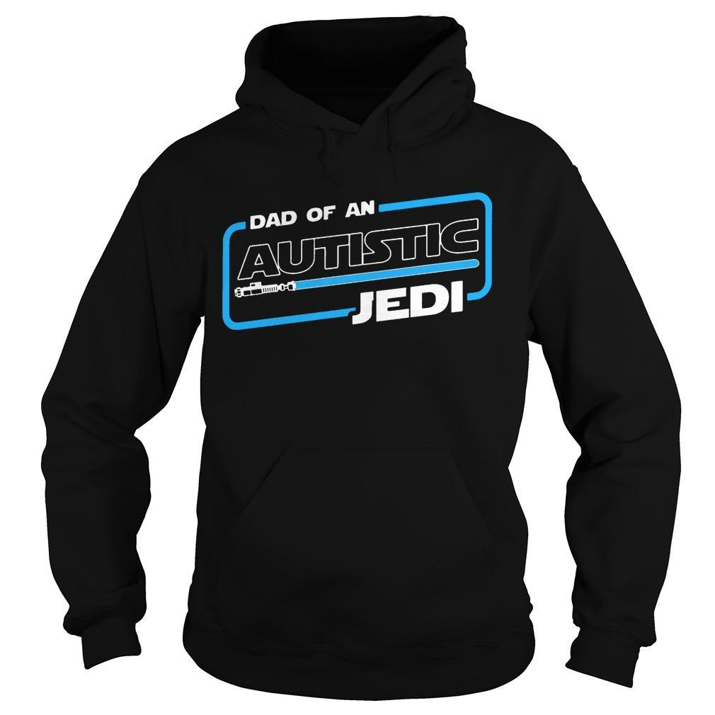 Dad Of An Autistic Jedi Hoodie