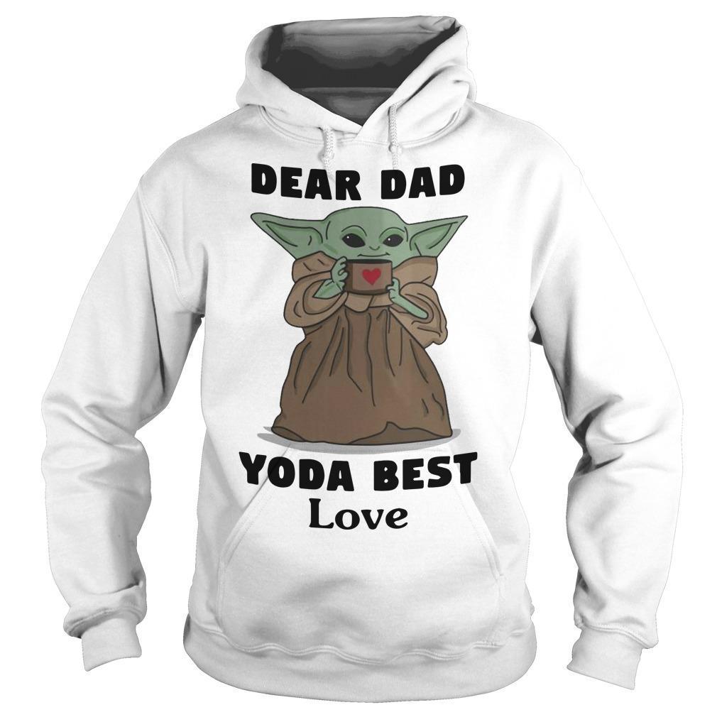 Dear Dad Yoda Best Love Hoodie