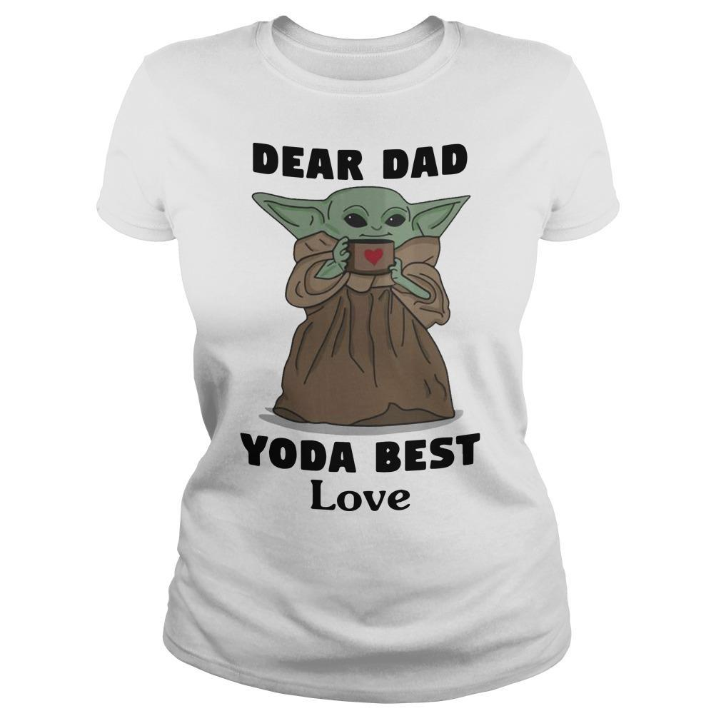Dear Dad Yoda Best Love Longsleeve