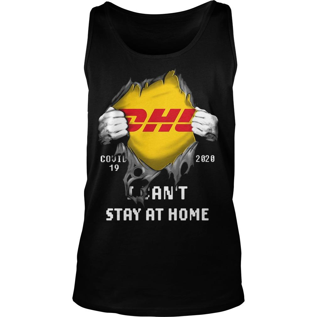 Dhl Inside Me I Can't Stay At Home Tank Top