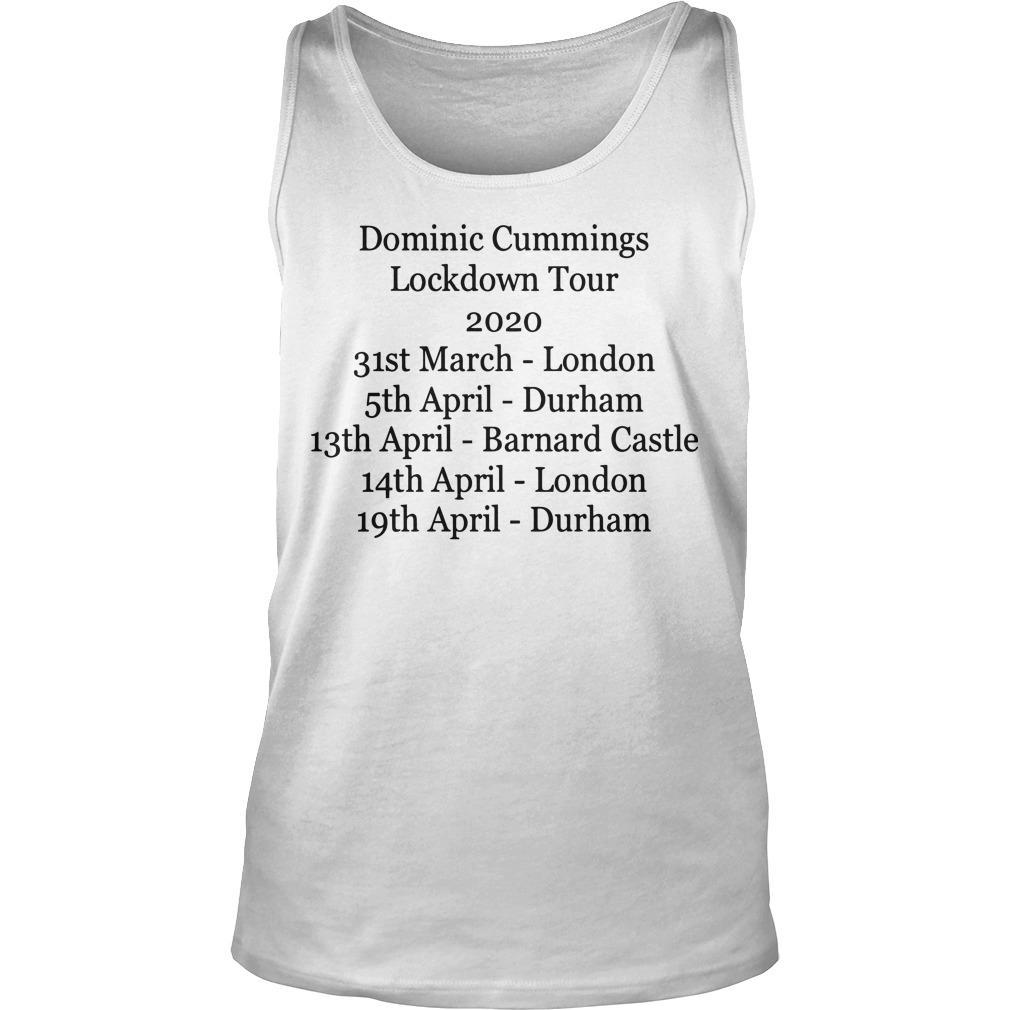 Dominic Cummings Lockdown Tour T Tank Top