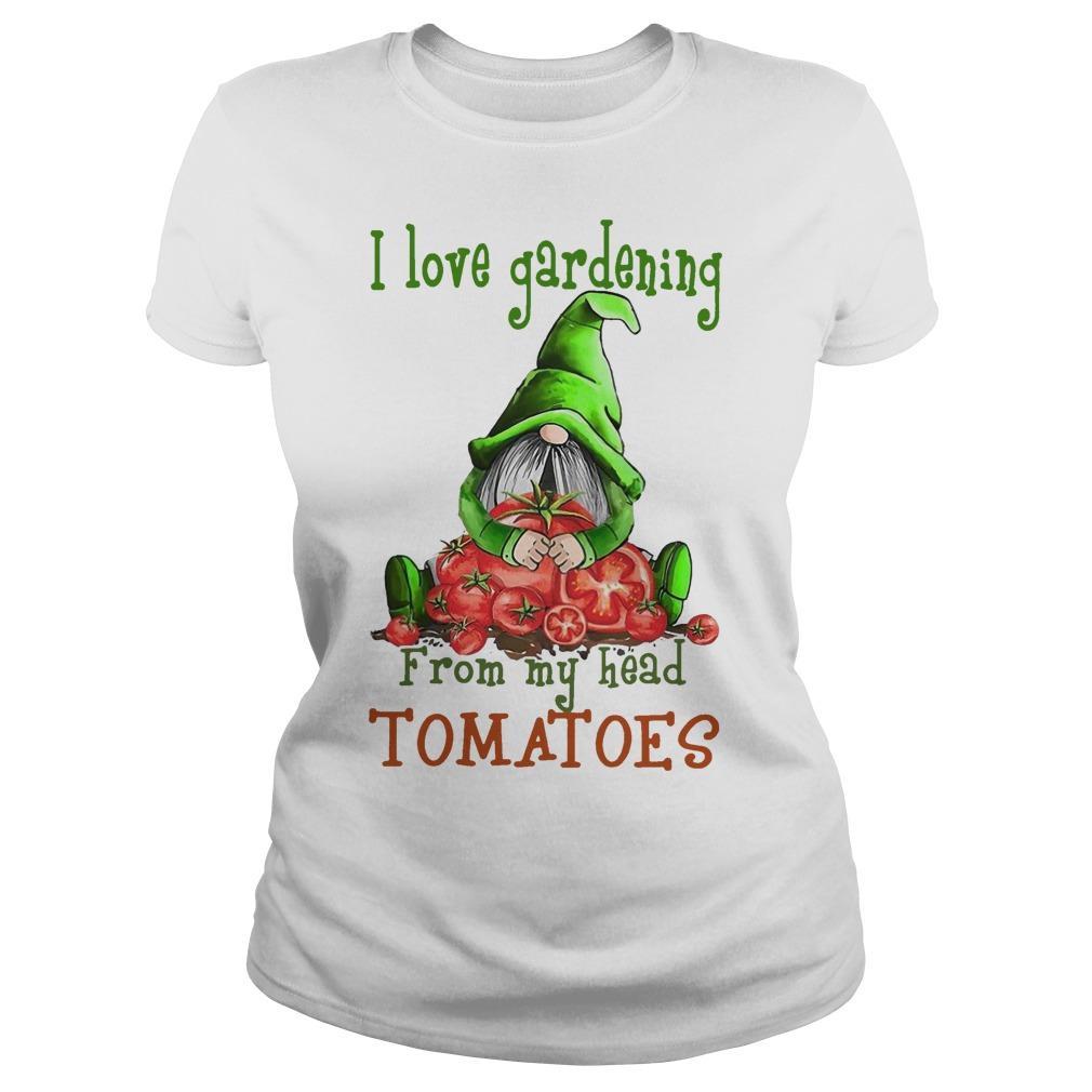 Gnomes I Love Gardening From My Head Tomatoes Longsleeve