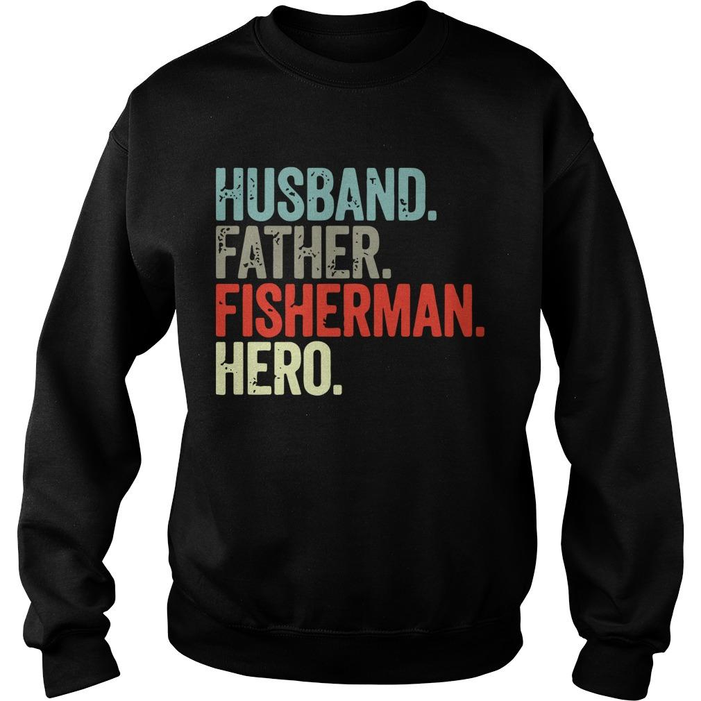 Husband Father Fisherman Hero Sweater