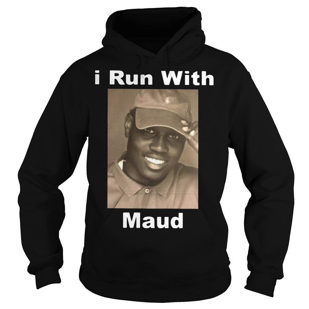 I Run With Maud Hoodie