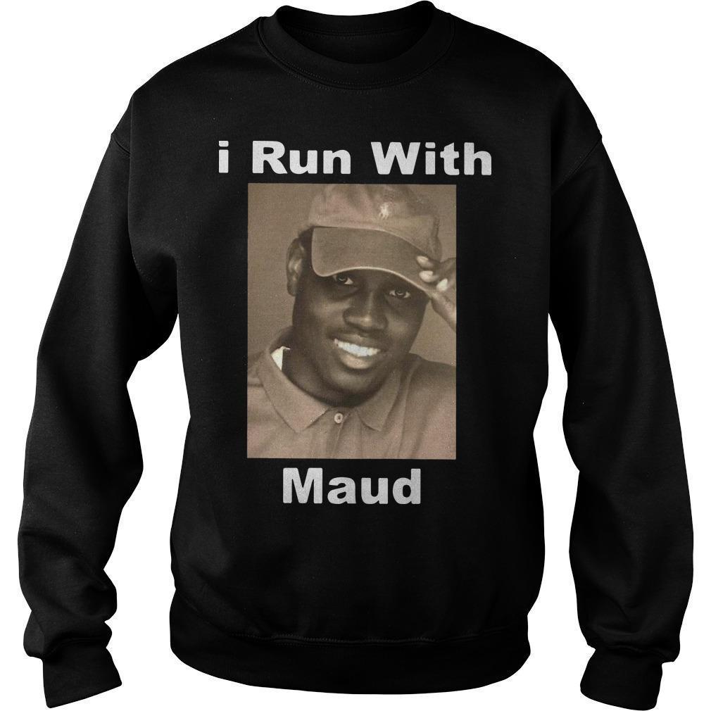 I Run With Maud Sweater